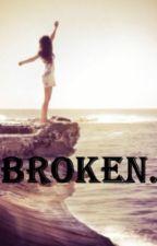 Broken by i_love_books1234