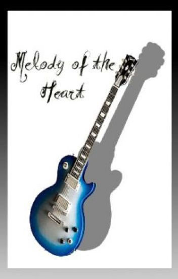 Melody of the Heart (On-Hold)
