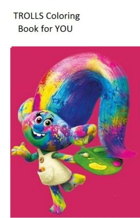 TROLLS Coloring Book For You