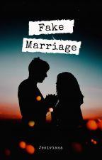 Fake Marriage by Jesiviana