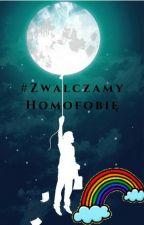 #ZwalczamyHomofobię by realworldhurts