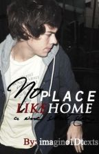 No Place Like Home (A sad Harry Styles one shot) by imagine1Dtexts