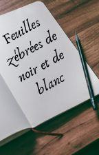 Feuilles zébrées de noir et de blanc by PerledeFeu