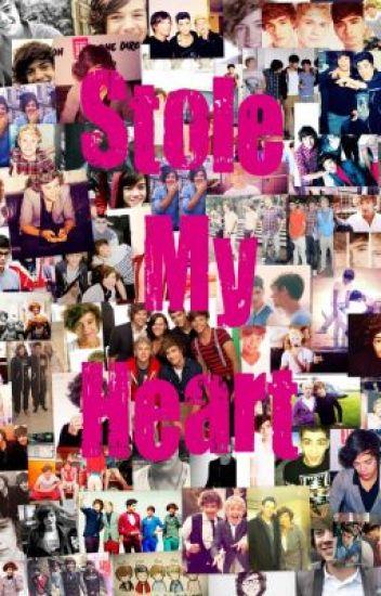 Stole My Heart (A One Direction Fan Fiction)