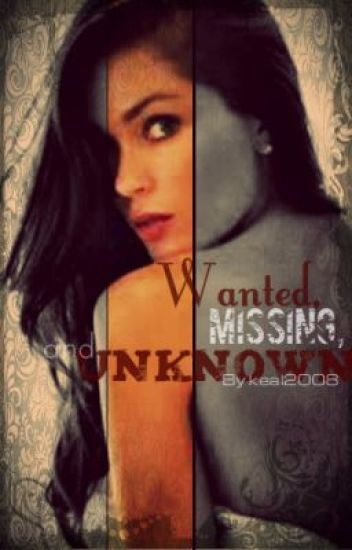 Wanted, Missing and Unknown