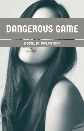 Dangerous Game  by JustJustinaa