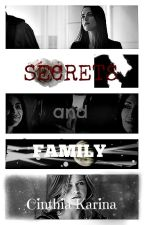 Secrets and Family (Supercorp y Sanvers) by CinthiaKarinaRomeroO
