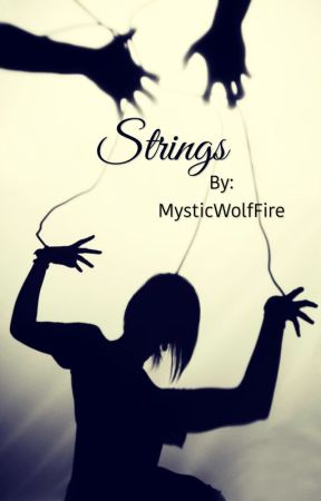 Strings (Discontinued) by MysticWolfFire