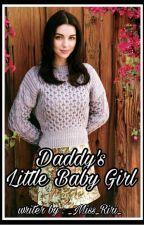 daddy's little baby girl  by ____Miss_Riri____