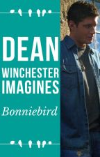 Dean Winchester Imagines by bonniebird