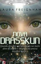 NOVA DRASSKUN by LauraFreignham