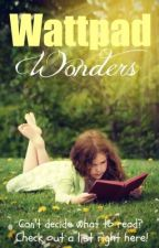 Wattpad Wonders by readitand_weep