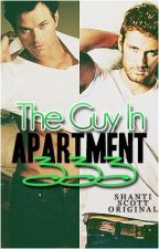 The Guy In Apartment 333. (Gay Romance) by SweezyBreezy