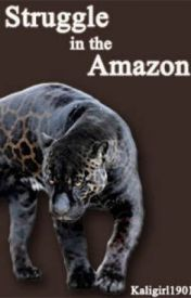 Struggle in the Amazon by Kaligirl1901