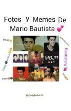 Fotos Y Memes de Mario Bautista..! by CindyBautista_20
