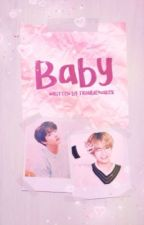 Baby (Vkook) by Troublemakek