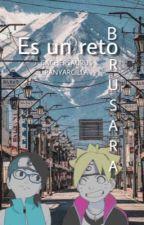 Es un reto!! (borusara by PanYArcilla