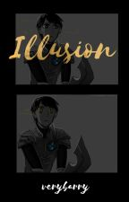 ≛ illusion. by verybarry