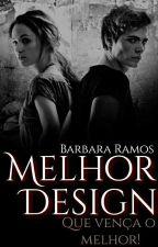 O Melhor Design |Concurso De Capas| by BarbaraRamos344
