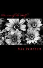 Passion of the Wolf by miapritchett