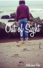 Out of Sight by mckennarose_