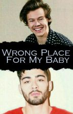 wrong place for my baby ||Zarry by RihamStylik25
