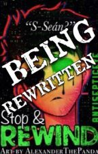 Stop And Rewind: An Antisepticeye Story by missmatched123