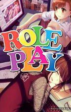 Role Play ✨ by -SakuraSasaki-