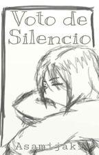 Voto De Silencio. [Haikyuu!!] by Asamijaki