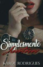 Simplesmente Aconteceu [Morro] by KarolRodrigues387