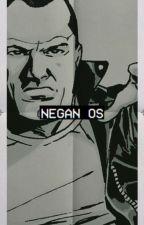 Negan One-Shots by GrimesxxDixon