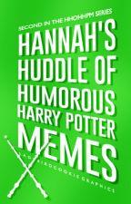 Hannah's Huddle of Humorous Harry Potter Memes by hestia2509