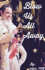 Blow Us All Away: an Anthony Ramos Fanfic by alyss_1402