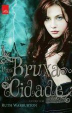 Uma Bruxa na Cidade by Amanda0172