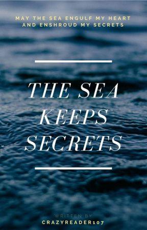 The Sea Keeps Secrets by CrazyReader107