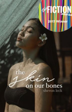 The Skin On Our Bones by shevvie