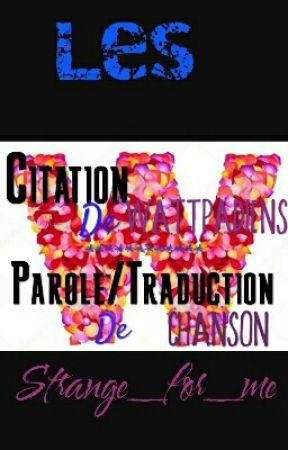 Citations Des Wattpadiens Parole Traduction De Chanson