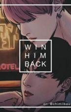 Win him back • [Kookmin] by haveuseenmybias