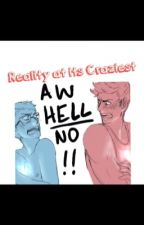 Reality at its craziest by ReckLessAnimeSoul