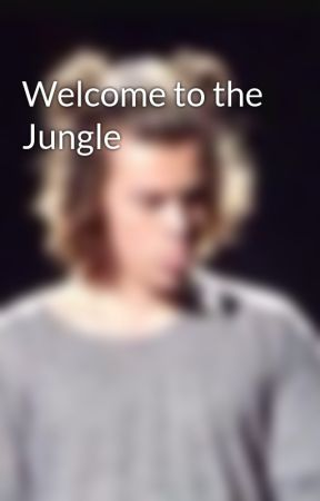 Welcome to the Jungle by mgracie24