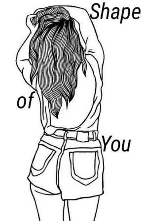 Shape of You » Ed Sheeran Fanfiction by ecplipseis