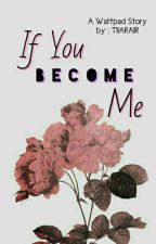 If You Become Me[ON GOING] by TIIARAIR