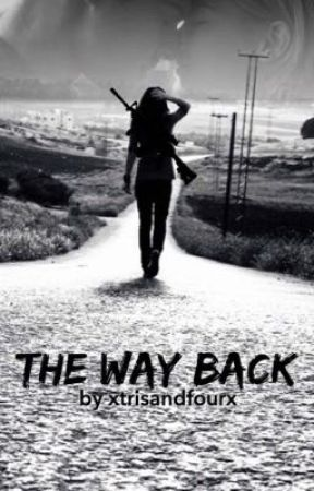 The Way Back by xtrisandfourx