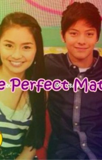 Perfect Match (Kathniel Fan Fiction)