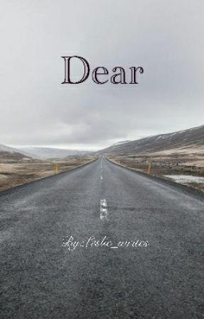 Dear by Leslie_writes