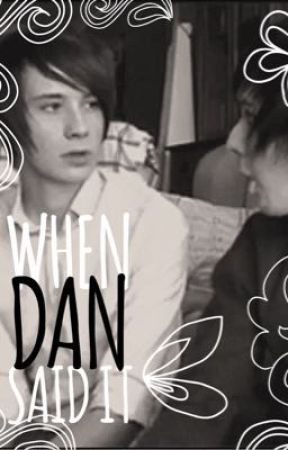 When Dan Said It by TheEpicPlace