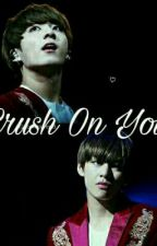 Crush On You |•vkook [ kth + jjk ] by narinshii_88