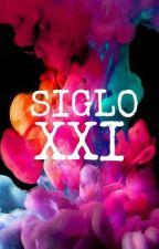 SIGLO XXI by vvsam0918
