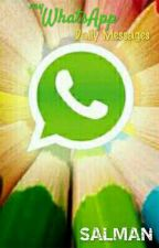 My WhatsApp Daily Messages 2 by salmanurs