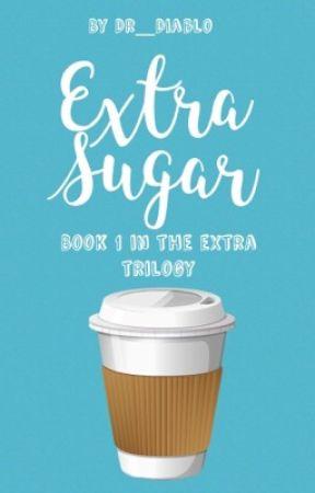 Extra Sugar by Dr_Diablo